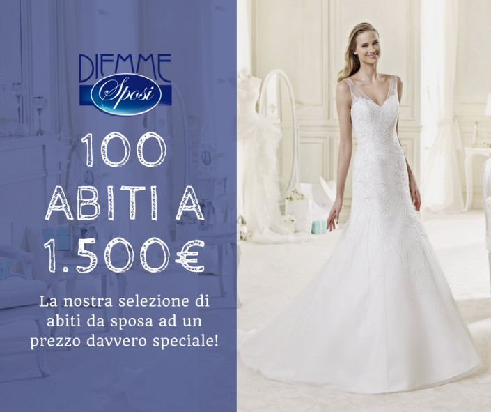 Promozione Speciale  100 abiti da sposa a 1500€ ba28fac98e9